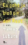 Cover-Bild zu Es geht ja bloß um den Rest meines Lebens von Hoffmann, Anne