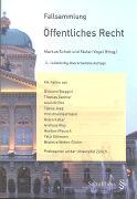 Cover-Bild zu Fallsammlung Öffentliches Recht von Schott, Markus (Hrsg.)