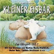 Cover-Bild zu Kleiner Eisbär - Das Hörspiel Teil 1 (Audio Download) von Beer, Hans de