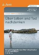 Cover-Bild zu Über Leben und Tod nachdenken von Berens, Norbert