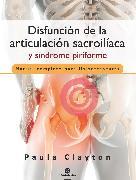 Cover-Bild zu Disfunción de la articulación sacroilíaca y síndrome piriforme (Color) (eBook) von Clayton, Paula