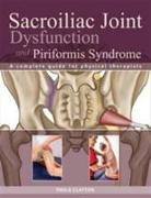 Cover-Bild zu Sacroiliac Joint Dysfunction and Piriformis Syndrome von Clayton, Paula