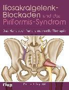 Cover-Bild zu Iliosakralgelenk-Blockaden und das Piriformis-Syndrom (eBook) von Clayton, Paula