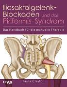 Cover-Bild zu Iliosakralgelenk-Blockaden und das Piriformis-Syndrom von Clayton, Paula