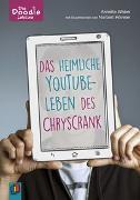 Cover-Bild zu Die Doodle-Lektüre: Das heimliche YouTube-Leben des ChrysCrank von Weber, Annette