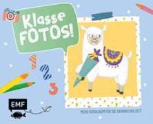 Cover-Bild zu Klasse Fotos! Mein Foto-Album für die Grundschulzeit von Thißen, Sandy (Illustr.)