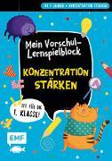 Cover-Bild zu Fit für die 1. Klasse! Mein Vorschul-Lernspielblock - Konzentration stärken von Thißen, Sandy (Illustr.)