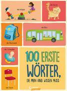 Cover-Bild zu 100 erste Wörter, die mein Kind wissen muss von Loewe Von Anfang An (Hrsg.)