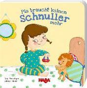 Cover-Bild zu Pia braucht keinen Schnuller mehr¹ von Freudiger, Anja