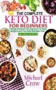 Cover-Bild zu The Complete Keto Diet For Beginners (eBook) von Crow, Michael