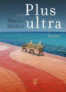 Cover-Bild zu Plus ultra von Müller, Marco