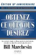 Cover-Bild zu Obtenez ce que vous desirez - Edition 10e anniversaire (eBook) von Bill Marchesin, Marchesin
