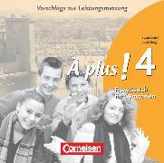 Cover-Bild zu À plus !, Ausgabe 2004, Band 4 (cycle long/court), Vorschläge zur Leistungsmessung, CD-Extra, CD-ROM und CD auf einem Datenträger von Mann-Grabowski, Catherine