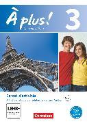 Cover-Bild zu À plus !, Nouvelle édition, Band 3, Carnet d'activités mit Audios und Videos online, Mit eingelegtem Förderheft von Jorissen, Catherine