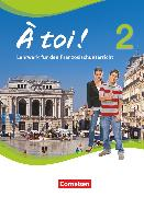 Cover-Bild zu À toi !, Vier- und fünfbändige Ausgabe, Band 2, Schülerbuch, Festeinband von Gregor, Gertraud