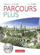 Cover-Bild zu Parcours plus, Französisch für die Oberstufe, Nouvelle édition, Lese- und Arbeitsbuch von Buschhaus, Markus