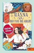 Cover-Bild zu Hanna und der Flug des Adlers von Stahr, Christine