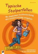 Cover-Bild zu Typische Stolperfallen der deutschen Rechtschreibung und Zeichensetzung umgehen von Piel, Alexandra