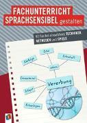 Cover-Bild zu Fachunterricht sprachsensibel gestalten von Piel, Alexandra