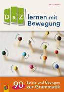 Cover-Bild zu DaZ lernen mit Bewegung von Piel, Alexandra