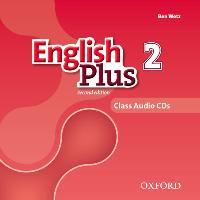 Cover-Bild zu English Plus: Level 2: Class Audio CDs von Wetz, Ben