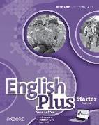 Cover-Bild zu English Plus: Starter: Workbook with access to Practice Kit von Wetz, Ben