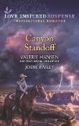 Cover-Bild zu Hansen, Valerie: Canyon Standoff: Canyon Under Siege / Missing in the Wilderness (Mills & Boon Love Inspired Suspense) (eBook)