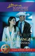 Cover-Bild zu Hansen, Valerie: Face of Danger (Mills & Boon Love Inspired) (Texas Ranger Justice, Book 3) (eBook)