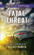 Cover-Bild zu Hansen, Valerie: Fatal Threat (Mills & Boon Love Inspired Suspense) (Emergency Responders, Book 1) (eBook)