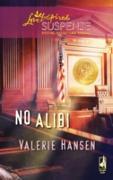 Cover-Bild zu Hansen, Valerie: No Alibi (Mills & Boon Love Inspired) (eBook)