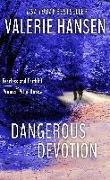 Cover-Bild zu Hansen, Valerie: Dangerous Devotion (eBook)