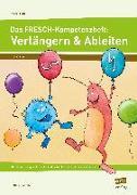 Cover-Bild zu Das FRESCH-Kompetenzheft: Verlängern & Ableiten von Rinderle, Bettina