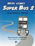 Cover-Bild zu Here comes Super Bus 2. Teacher's Book von Lobo, Maria Josè