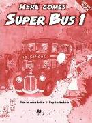 Cover-Bild zu Here comes Super Bus. Level 1. Activity Book von Lobo, María José