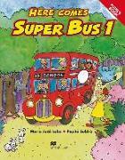Cover-Bild zu Here comes Super Bus 1. Pupil's Book von Lobo, Maria Josè