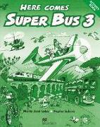 Cover-Bild zu Here comes Super Bus. Level 3. Activity Book von Lobo, María José
