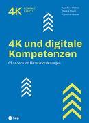 Cover-Bild zu 4K und digitale Kompetenzen von Pfiffner, Manfred