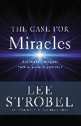 Cover-Bild zu Strobel, Lee: The Case for Miracles