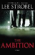 Cover-Bild zu Strobel, Lee: The Ambition