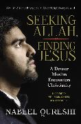 Cover-Bild zu Qureshi, Nabeel: Seeking Allah, Finding Jesus
