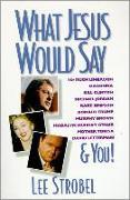 Cover-Bild zu Strobel, Lee: What Jesus Would Say