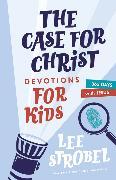 Cover-Bild zu Strobel, Lee: The Case for Christ Devotions for Kids