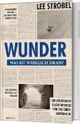Cover-Bild zu Strobel, Lee: Wunder - was ist wirklich dran?