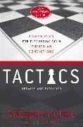 Cover-Bild zu Koukl, Gregory: Tactics, 10th Anniversary Edition