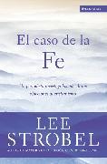 Cover-Bild zu Strobel, Lee: El caso de la fe