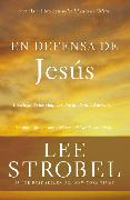 Cover-Bild zu Strobel, Lee: En defensa de Jesús