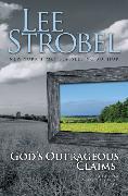 Cover-Bild zu Strobel, Lee: God's Outrageous Claims