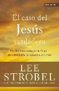 Cover-Bild zu Strobel, Lee: El caso del Jesús verdadero