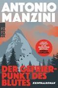 Cover-Bild zu Manzini, Antonio: Der Gefrierpunkt des Blutes (eBook)