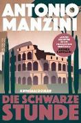 Cover-Bild zu Manzini, Antonio: Die schwarze Stunde (eBook)